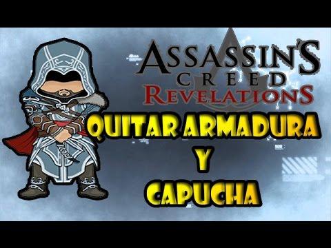QUITAR ARMADURA Y CAPUCHA  A EZIO  | Assassin's Creed: Revelations TRUCOS