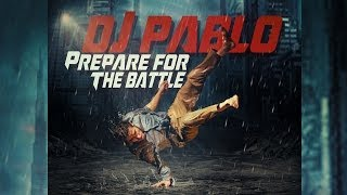 DJ Pablo - Prepare For The Battle (Album Medley) Battle Of The Year 2013 Soundtrack Music