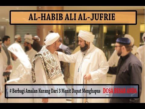 amalan kurang dari 3 menit dapat menghapus dosa anda oleh Habib Jufri