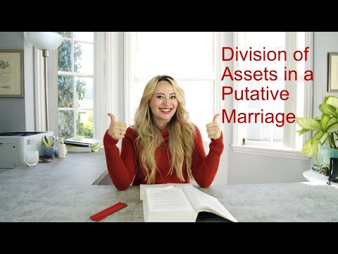 Division of Assets in a Putative Marriage, California