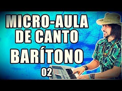 Micro Aula de Canto BARÍTONO 02