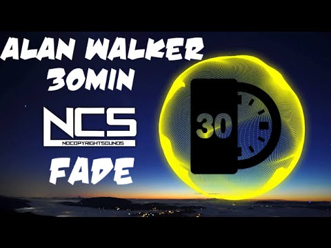 Alan Walker - Fade【30 Min Version】➞ [NCS Release]