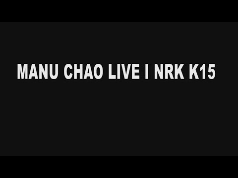 ★ MANU CHAO ★ Acoustic @ NRK Studio (FULL Session 2016)