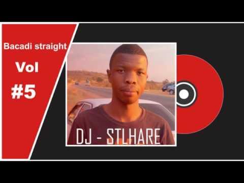 DJ Stlhare -Bacadi Straight /Mamelody  Pretoria