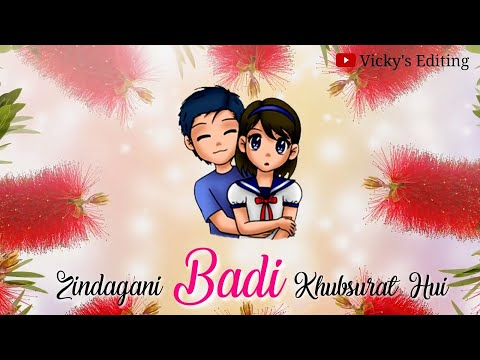Zindagani Badi Khoobsurat Hui WhatsApp Status | Humdard | Female Version | New Whatsapp Status 2018