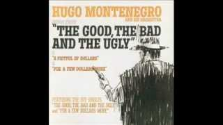 Hugo Montenegro ~ The good, the bad and the ugly Vol. 1