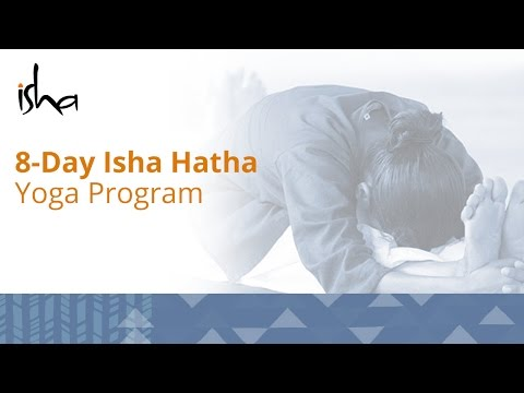 8-Day Isha Hatha Yoga Program