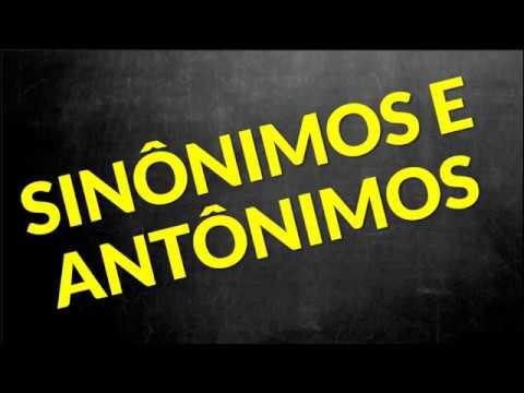 📌 Sinônimos E Antônimos Das Palavras [Prof. Alda]