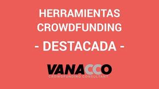 Tutorial: ¿Cómo detectar herramientas para tu crowdfunding? (Recompensa destacada)