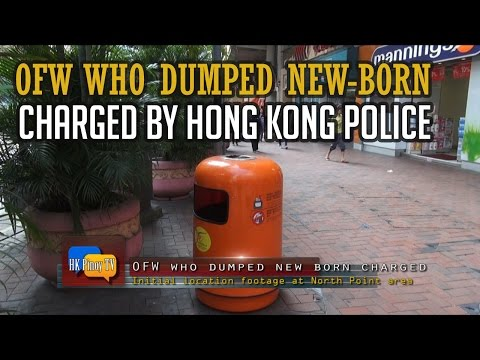 OFW who dumped new born charged by Hong Kong police