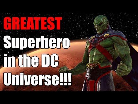 Greatest Superhero in the DC Universe? The Martian Manhunter!
