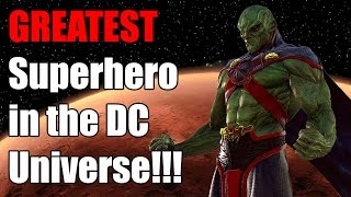 Greatest Superhero in the DC Universe? The Martian Manhunter!
