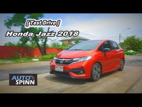 [Test Drive] Honda Jazz 2018 RS โฉบเฉี่ยวเร้าใจสไตล์สปอร์ต - วันที่ 11 May 2018
