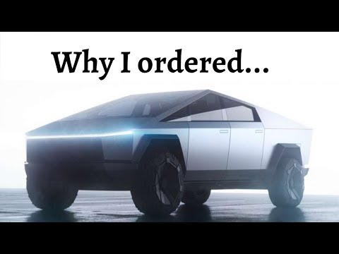why-i-ordered-a-tesla-cybertruck
