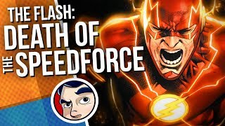 """Flash """"Death of the Speed Force, New Powers"""" Full Story 
