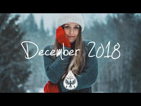 Indie/Pop/Folk Compilation - December 2018 (1-Hour Playlist)