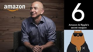 Amazon & Ripple's secret weapon... (XRP World Powered by Ripple - Part 6)