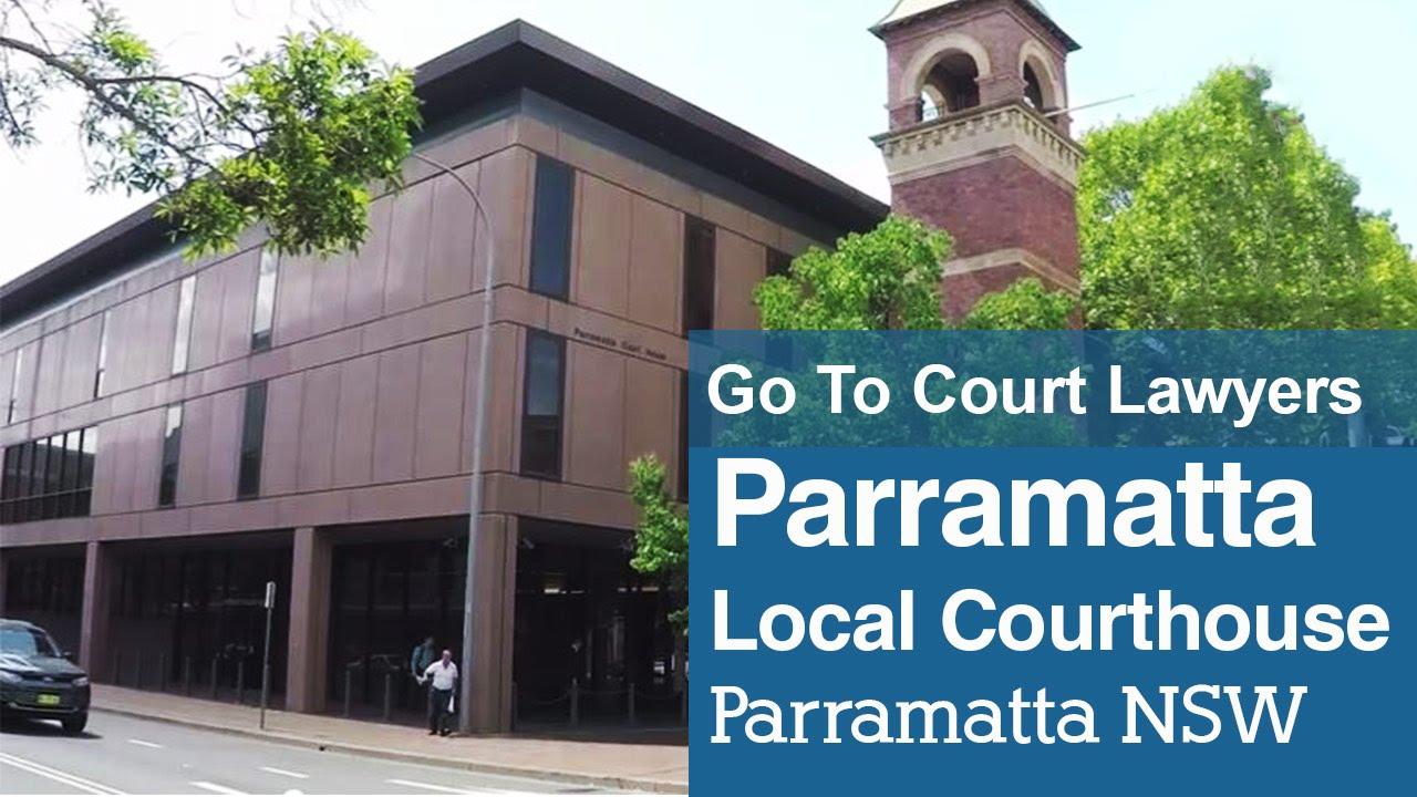 Parramatta Local Court   Go To Court Lawyers Parramatta