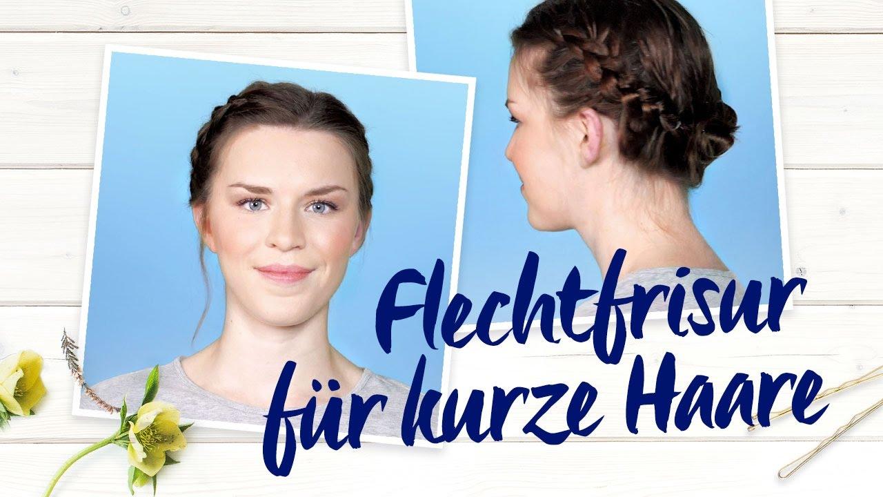 Flechtfrisur Für Kurze Haare Nivea Frisuren Tutorial Youtube