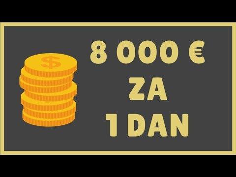 Kako zaraditi 8000 evra za 1 dan