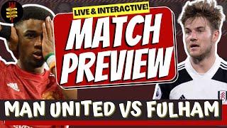 Man United vs Fulham |Live Match Preview! #mufc #MUNFUL #ManchesterUnited