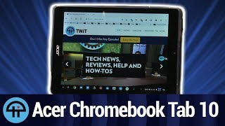 First Tablet to Run Chrome OS - Acer Chromebook Tab 10