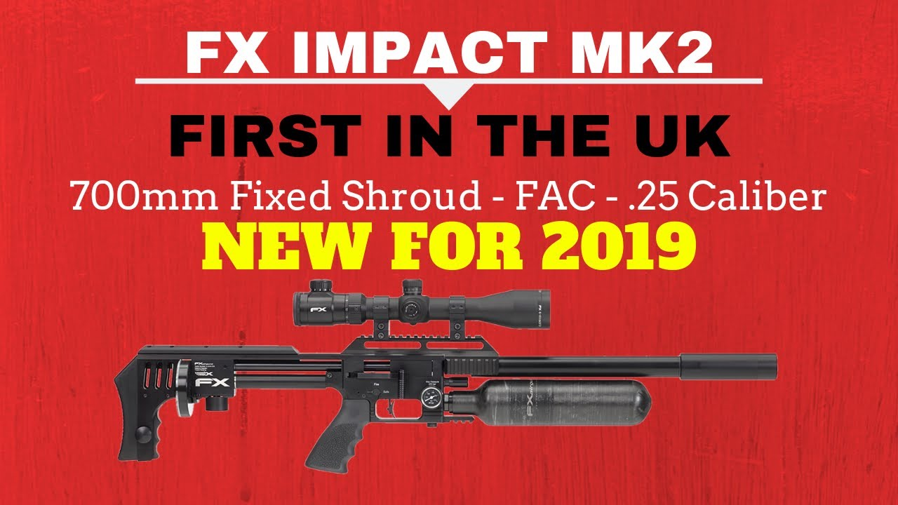 FX Impact MKII Air Rifle - NEW 2019 UK - Impact MK2 25 FAC 700mm Barrel