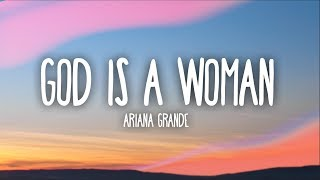 Ariana Grande - God Is A Woman (Lyrics)