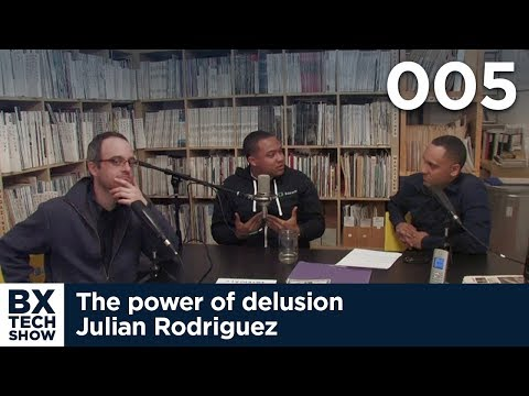 005 - The power of delusion - Julian Rodriguez