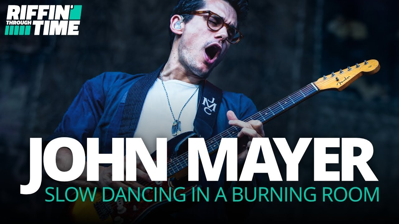 Slow Dancing In A Burning Room John Mayer Guitar
