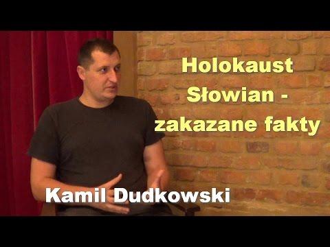 Holokaust Słowian - zakazane fakty - Kamil Dudkowski