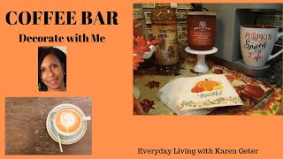 #DDOADCOFFEEBEVERAGECOLLAB | Fall Coffee Bar | Decorate with Me