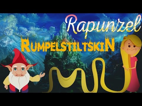 Rumpelstiltskin | Rapunzel - English Fairy Tales - Famous Princess Fairy Tales Collection