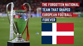 The Forgotten Nation That Shaped European Football Forever
