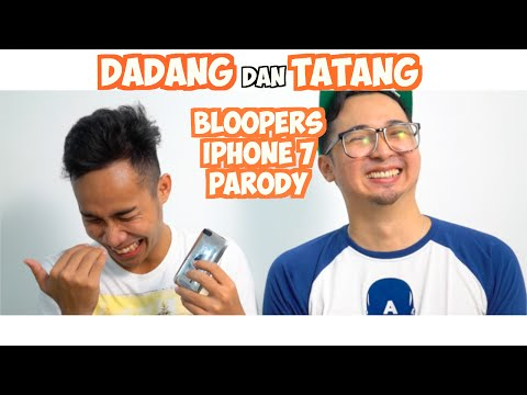 DADANG dan TATANG (bloopers parodi iPHONE 7)