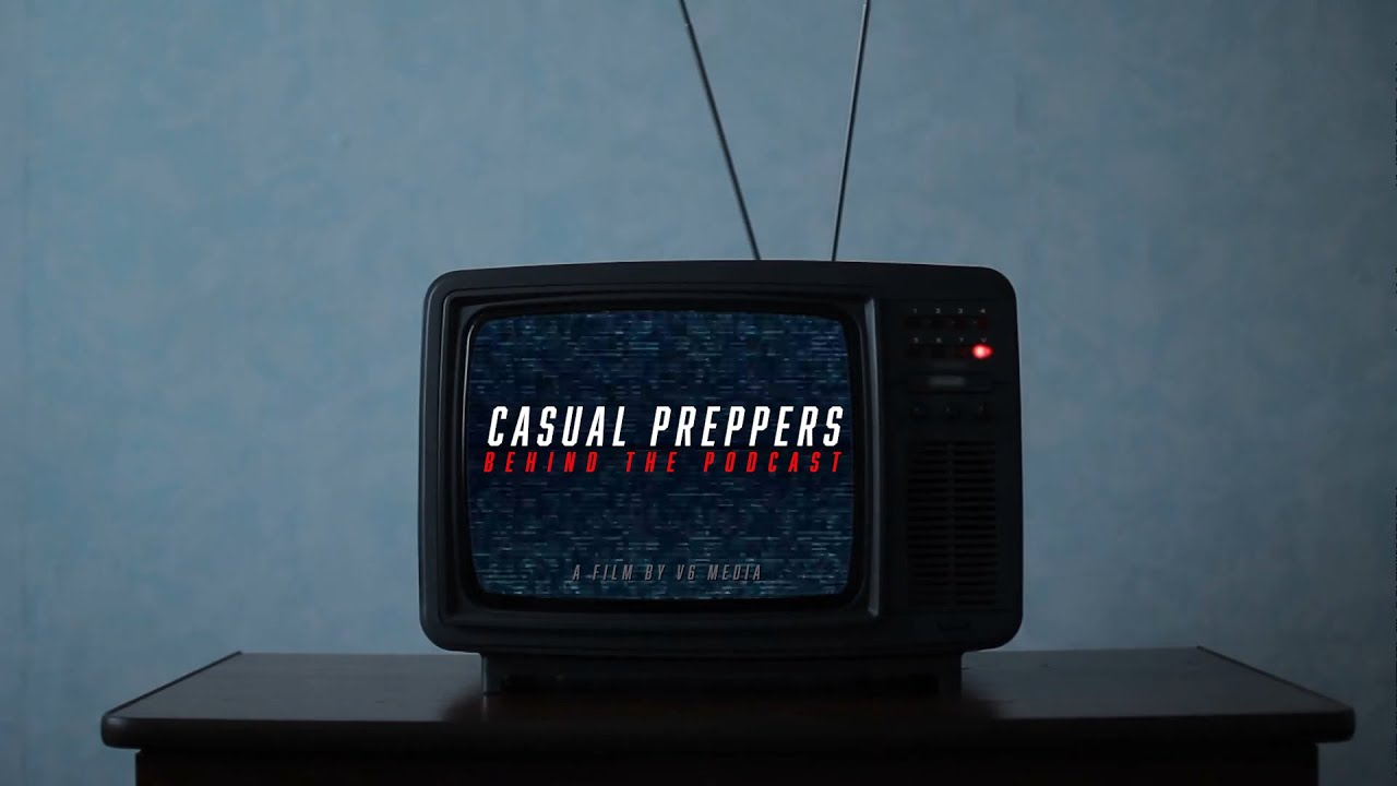 Casual Preppers: Behind the Podcast