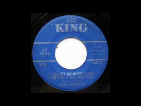 Vicki Anderson - If You Don't Give Me What I Want (I Gotta Get It Some Other Place)