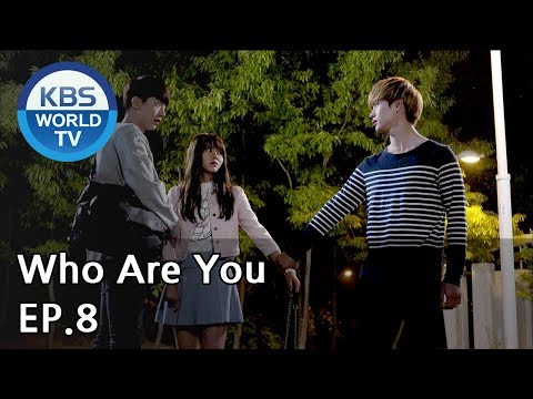 Who Are You | 후아유 EP.8 [SUB : KOR, ENG, CHN, MLY, VIE]