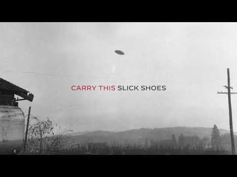 "Slick Shoes - New Song ""Carry This"""