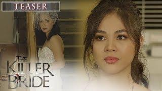 The Killer Bride September 16, 2019 Teaser
