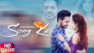 Teaser | Sang Ke | Guri Benipal | G Guri | Singh Jeet | Releasing On 27th April | Speed Records