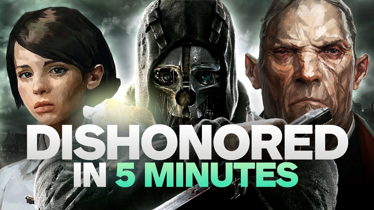 dishonored s story in
