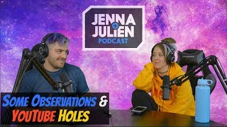 Podcast #189 - Some Observations & YouTube Holes