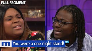 You were a one-night stand! | The Maury Show