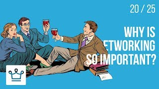 Why is NETWORKING so important?