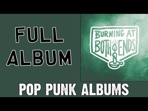 Burning At Both Ends - Burning At Both Ends (FULL ALBUM)