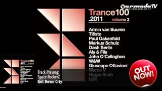 Out Now: Trance 100 2011 -  Volume 3