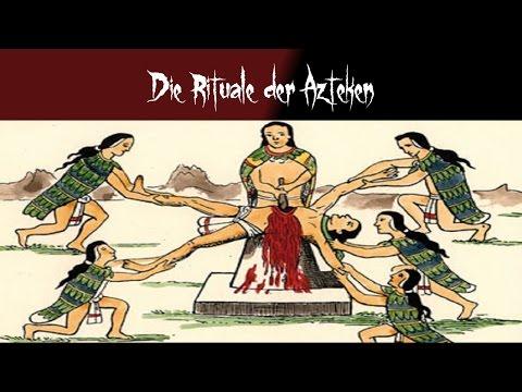 Die Rituale Der Azteken