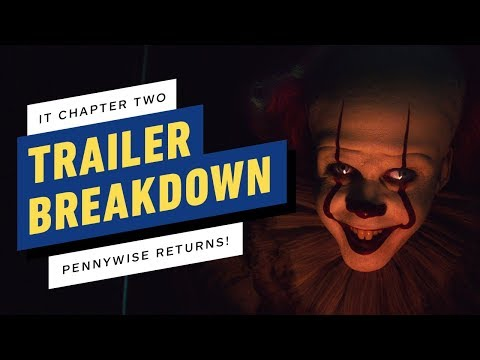 It Chapter Two – Trailer Breakdown