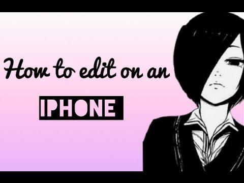 how to make anime edits on iphone ipad ipod youtube